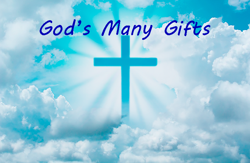 God's Many Gifts